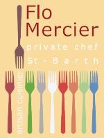 PRIVATE CHEF FLO MERCIER SAINT-BARTH / ST BARTS / SBH